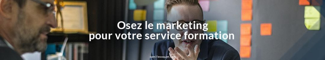 Marketing de Formation, Service formation, Mieux vendre, Marketing pédagogique
